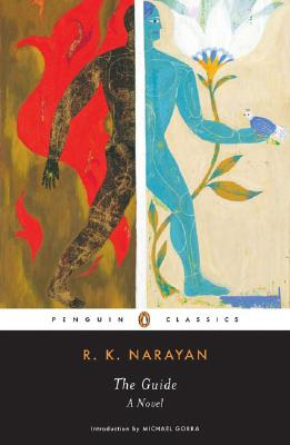 The Guide - Narayan, R K, and Gorra, Michael (Introduction by)