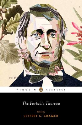 The Portable Thoreau - Thoreau, Henry David, and Cramer, Jeffrey S, Mr. (Introduction by)