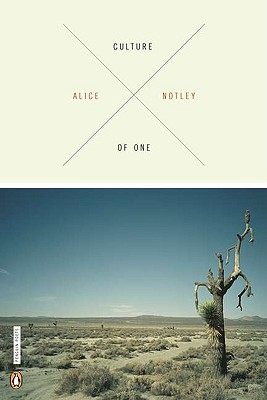 Culture of One - Notley, Alice