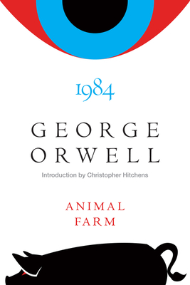Animal Farm and 1984 - Orwell, George, and A M Heath, and Hitchens, Christopher (Introduction by)
