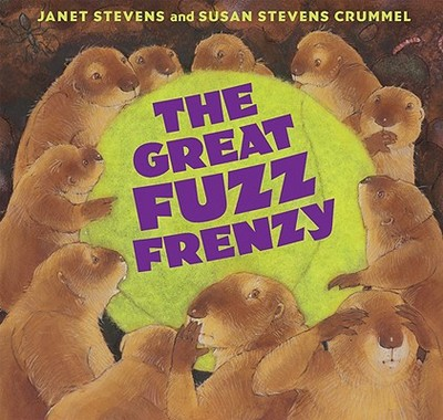 The Great Fuzz Frenzy - Stevens, Janet, and Crummel, Susan Stevens