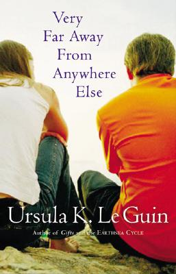 Very Far Away from Anywhere Else - Le Guin, Ursula K