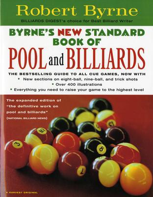 Byrne's New Standard Book of Pool and Billiards - Byrne, Robert