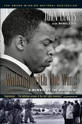 Walking with the Wind: A Memoir of the Movement - Lewis, John, and D'Orso, Michael