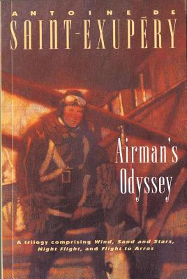 Airman's Odyssey - Saint-Exupery, Antoine de, and Galantiere, Lewis (Translated by), and Gilbert, Stuart (Translated by)