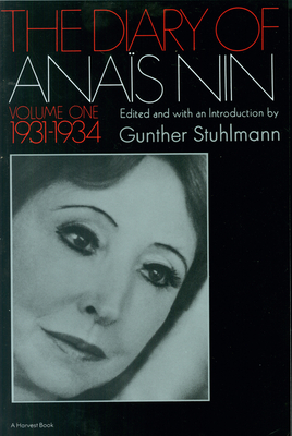 1931-1934 - Nin, Anais, and Stuhlmann, Gunther (Editor)