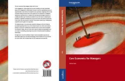 Core Economics for Managers - Gans, Joshua