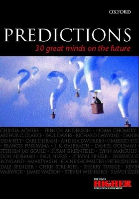 Predictions: Thirty Great Minds on the Future - Griffiths, Sian (Editor), and Weiner, Jonathan, Dr. (Introduction by)
