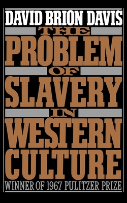 The Problem of Slavery in Western Culture - Davis, David Brion