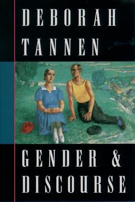 Gender and Discourse - Tannen, Deborah, PhD