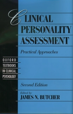 Clinical Personality Assessment: Practical Approaches - Butcher, James Neal, Professor (Editor)