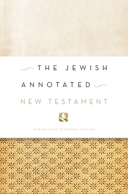 Jewish Annotated New Testament-NRSV - Levine, Amy-Jill (Editor), and Brettler, Marc Z (Editor)
