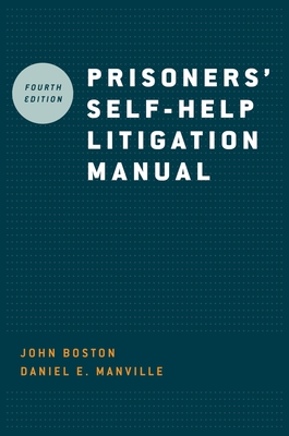 Prisoners' Self-Help Litigation Manual - Boston, John, and Manville, Daniel E