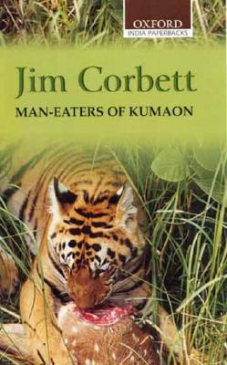 Man-Eaters of Kumaon - Corbett, Jim