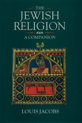 The Jewish Religion - Jacobs, Louis (Editor)