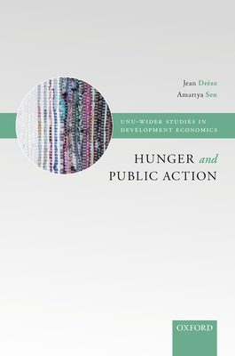 Hunger and Public Action - Dreze, Jean, and Sen, Amartya K, and Dr Ze, Jean