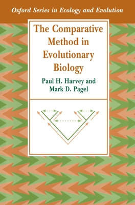 Comparative Methods in Evolutionary Biology - Harvey, Paul H, and Pagel, Mark D