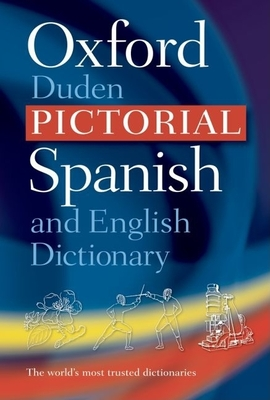 The oxford duden pictorial spanish and english dictionary book 3