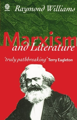 Marxism and Literature - Williams, Raymond