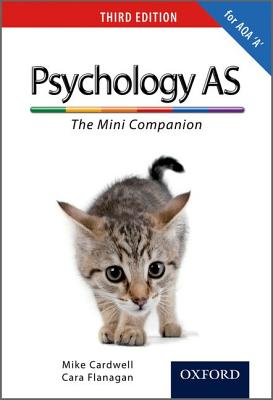 The Complete Companions: AS Mini Companion for AQA A Psychology - Cardwell, Mike, and Flanagan, Cara