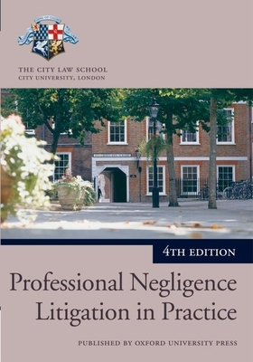 Professional Negligence Litigation in Practice - The City Law School