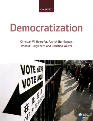 Democratization - Haerpfer, Christian, Dr. (Editor), and Bernhagen, Patrick (Editor), and Inglehart, Ronald (Editor)