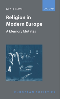 Religion in Modern Europe: A Memory Mutates - Davie, Grace, Dr.