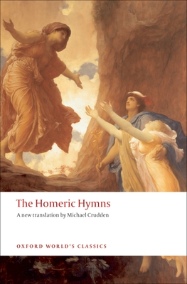 The Homeric Hymns - Crudden, Michael (Translated by)