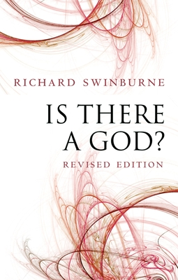 Is There a God? - Swinburne, Richard