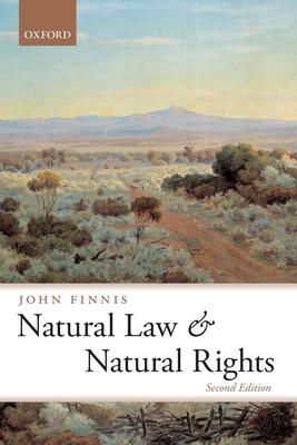Natural Law and Natural Rights - Finnis, John