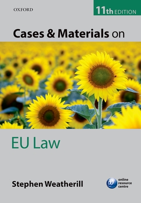 Cases and Materials on EU Law - Weatherill, Stephen