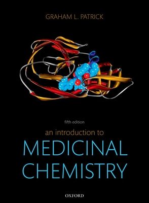 An Introduction to Medicinal Chemistry - Patrick, Graham L.
