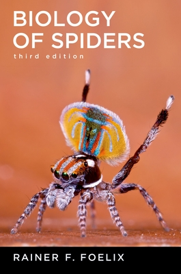Biology of Spiders - Foelix, Rainer F