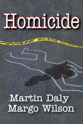 Homicide - Daly, Martin, and Wilson, Margo, and Daly