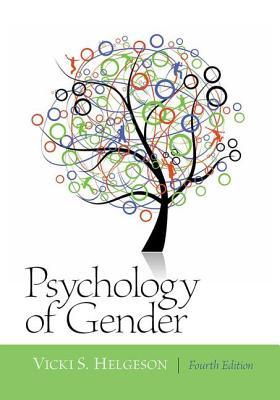 Psychology of Gender - Helgeson, Vicki S