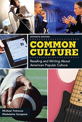 Common Culture Plus New MyCompLab Student Access Card - Petracca, Michael, and Sorapure, Madeleine