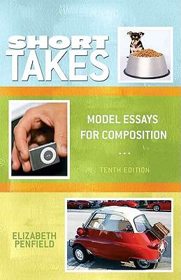 Short Takes: Model Essays for Composition - Penfield, Elizabeth