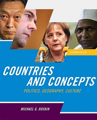 Countries and Concepts: Politics, Geography, Culture - Roskin, Michael G