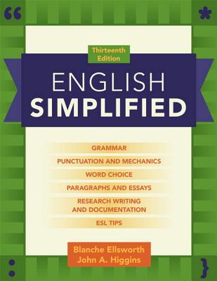 English Simplified (with Mywritinglab with Pearson Etext) - Ellsworth, Blanche, and Higgins, John A
