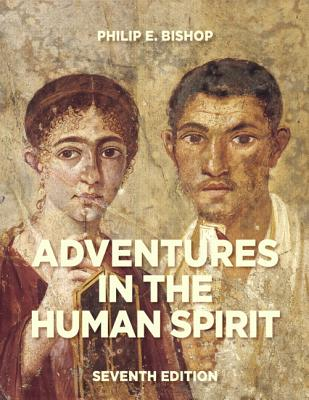 Adventures in the Human Spirit - Bishop, Philip E, and Manos, Margaret (Revised by)