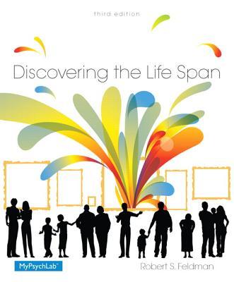 Discovering the Life Span - Feldman, Robert S.
