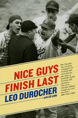 Nice Guys Finish Last - Durocher, Leo, and Linn, Ed