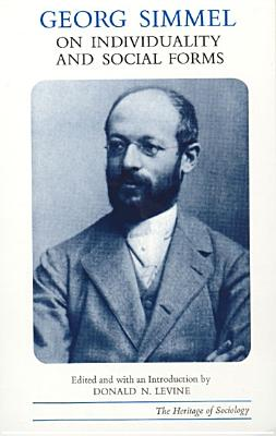 Georg Simmel on Individuality and Social Forms - Simmel, Georg, and Levine, Donald N (Editor), and Janowitz, Morris (Editor)