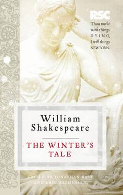 The Winter's Tale - Shakespeare, William, and Bate, Jonathan (Editor), and Rasmussen, Eric (Editor)
