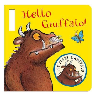 Hello Gruffalo! - Donaldson, Julia