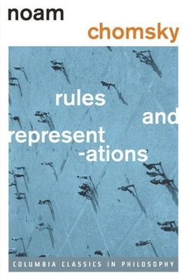 Rules and Representations - Chomsky, Noam, and Hornstein, Norbert, Professor (Foreword by)