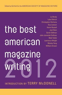 The Best American Magazine Writing - The American Society of Magazine Editors, Professor (Compiled by)