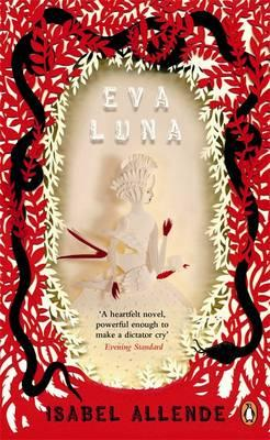 Eva Luna - Allende, Isabel, and Sayers Peden, Margaret (Translated by)