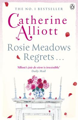 Rosie Meadows Regrets... - Alliott, Catherine
