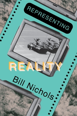 Representing Reality: Issues and Concepts in Documentary - Nichols, Bill
